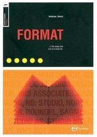 Basics Design: Format by Gavin Ambrose & Paul Harris