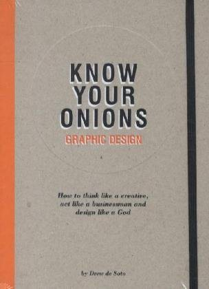 Know Your Onions by Drew De Soto