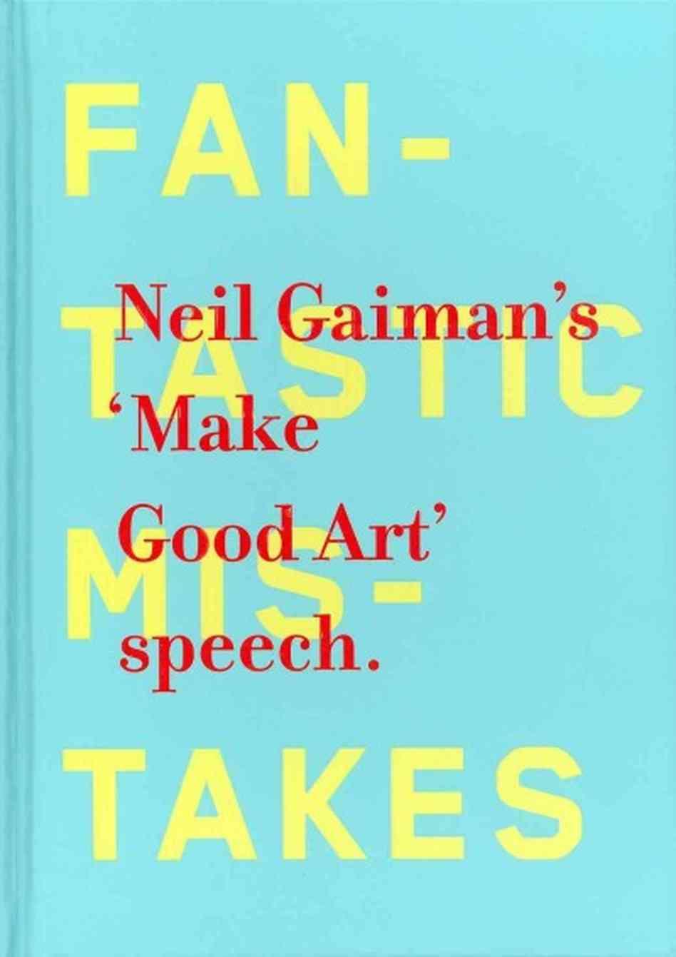 Making Book Cover Art : 'make good art speech by neil gaiman book review